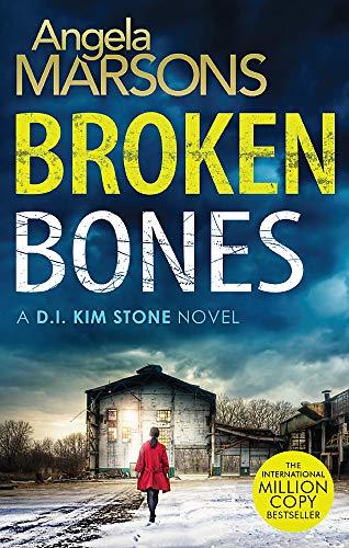Broken Bones: A gripping serial killer thriller (Detective Kim Stone, Band 7) (Killer-fiction Serial)