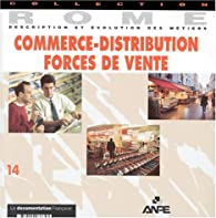 Commerce-distribution, forces de vente par Claude Chabot