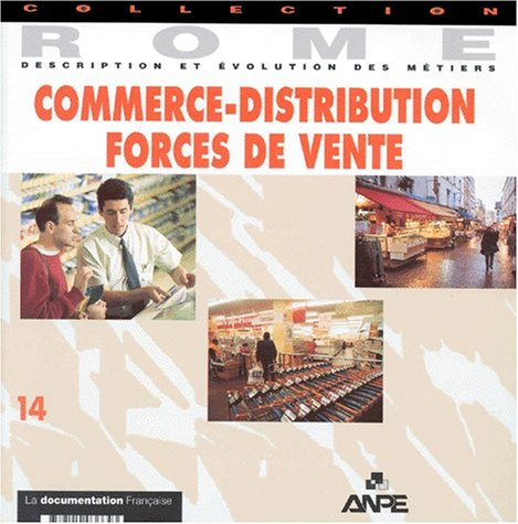 Commerce-distribution, forces de vente