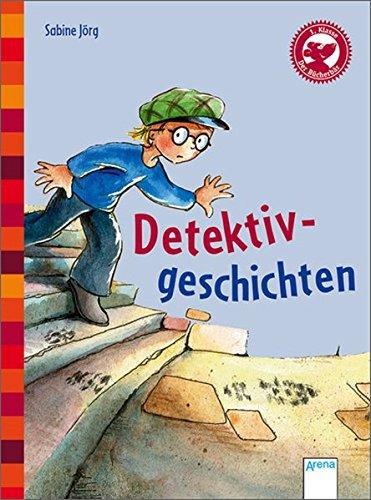 Der Bücherbär: Kleine Geschichten: Detektivgeschichten: Mit Fragen zum Leseverständnis