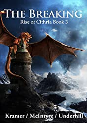 The Breaking (Rise of Cithria Book 3)