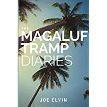 The Magaluf Tramp Diaries
