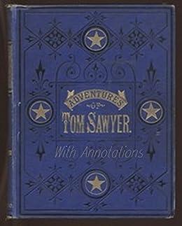 The Adventures of Tom Sawyer (Annotated) (English Edition) von [Twain, Mark]