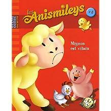 Les Anismileys, Tome 3 : Mignon est vilain