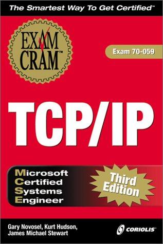 MCSE TCP/IP Exam Cram por Gary Novosel