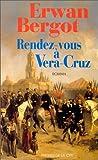 Rendez-vous à Vera-Cruz