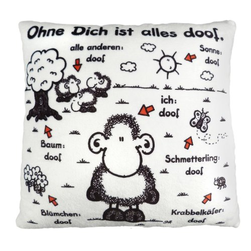 Sheepworld 42378 Plüsch-Kissen mit Spruch Ohne Dich ist alles doof, kleines Zier-Kissen, 25 cm x 25 cm