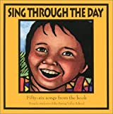 Sing Through the Day: Eighty Songs for Children