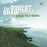 Songtexte von Robert Shaw Chorale - Irish Folk Songs