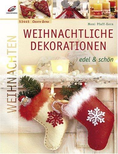 Preisvergleich Produktbild Weihnachtliche Dekorationen: Edel & schön