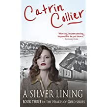 A Silver Lining (The Hearts of Gold Book 3)