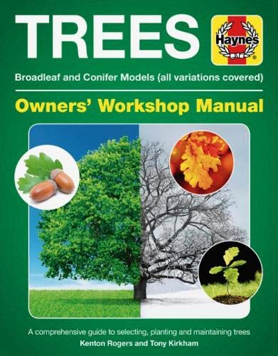 Trees Owners' Workshop Manual: Broadleaf and Conifer Models (All Variations Covered) (Haynes Manuals) -
