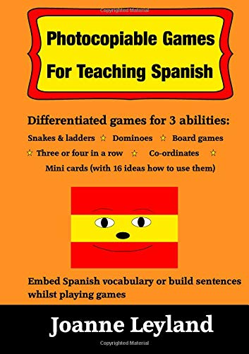 Photocopiable games for teaching spanish: differentiated games for 3 abilities: snakes & ladders, mini cards, dominoes, board games, 3 or 4 in a row and co-ordinates (cool kids speak spanish)