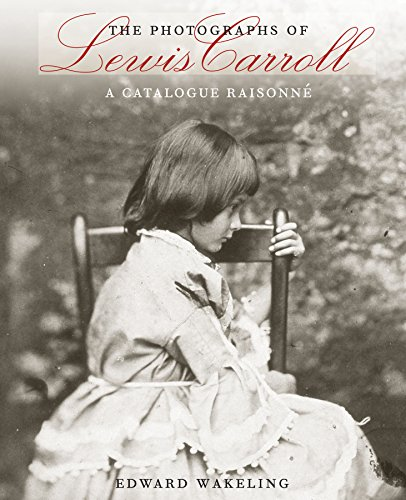 The Photographs of Lewis Carroll: A Catalogue Raisonne