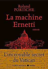 La machine Ernetti par Roland Portiche