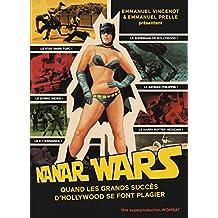 Nanar Wars : Une anthologie du cinéma de contrefaçon