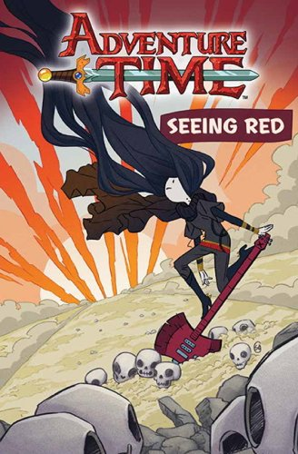 Adventure Time: Seeing Red: OGN v.3