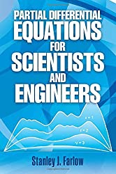 Partial Differential Equations for Scientists and Engineers (Dover Books on Mathematics) by Stanley J. Farlow (1993-09-01)