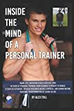 Inside the Mind of a Personal Trainer