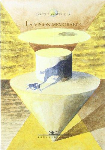 La visión memorable: Sobre las huellas de la emoción en la tauromaquia, la poesía y la pintura, como ejemplos de transparencia en la expresión artística por Enrique Andrés Ruiz