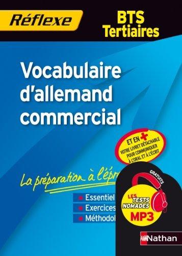 Vocabulaire d'allemand commercial - BTS Tertiaires by Chloé Valeau (2010-04-01)