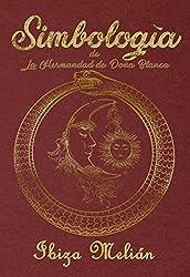 Simbología: de La Hermandad de Doña Blanca
