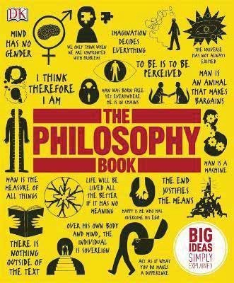 The Philosophy Book by Will Buckingham, Peter J. King, Douglas Burnham, Marcus Week (2011) Hardcover