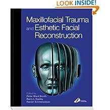 Maxillofacial Trauma and Esthetic Reconstruction