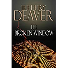 [(The Broken Window)] [By (author) Jeffery Deaver] published on (July, 2008)