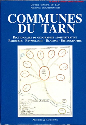 Communes du Tarn : Paroisses, étymologie, blasons, bibliographie