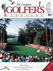 The Complete Golfer's Handbook by Gary Player (2000-10-01)