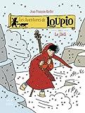 Les aventures de Loupio, Tome 8 - Le défi