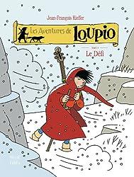 Les aventures de Loupio, Tome 8 : Le défi