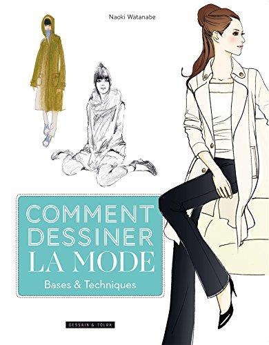 Comment dessiner la mode - base et techniques