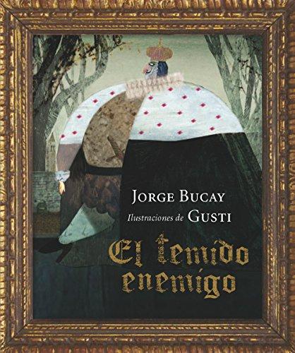 El temido enemigo (LOS ÁLBUMES) por Jorge Bucay