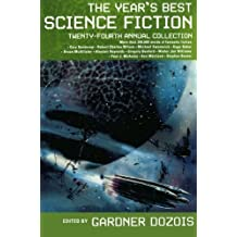 The Year's Best Science Fiction: Twenty-Fourth Annual Collection (2007-07-10)