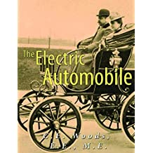 The Electric Automobile (Illustrated): Its Construction, Care, and Operation (English Edition)