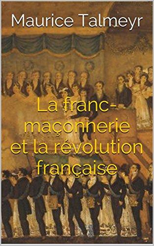 La franc-maonnerie et la rvolution franaise