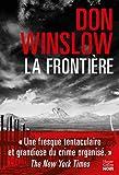 La frontière / Don Winslow  | Winslow, Don - écrivain américain