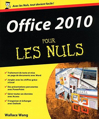 Office 2010 pour les Nuls par Wallace WANG