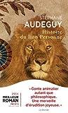 Histoire du lion Personne (Prix du roman historique 2017)