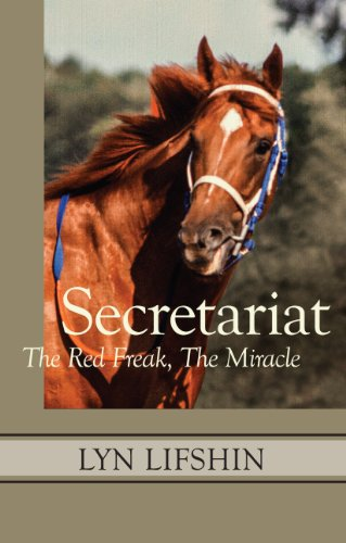 Secretariat: The Red Freak, The Miracle por Lyn Lifshin