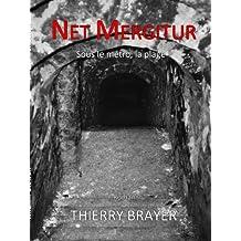 Net Mergitur : Sous le Métro, la Plage !