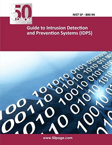 Guide to Intrusion Detection and Prevention Systems (IDPS)