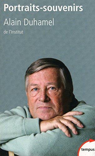 Portraits-souvenirs par Alain DUHAMEL