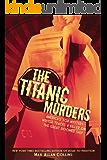 The Titanic Murders (Disaster Series)