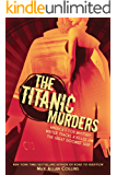 The Titanic Murders (Disaster Series) (English Edition)