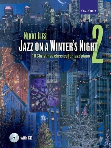 Jazz on a Winter's Night 2 + CD: 10 Christmas classics for jazz piano (Nikki Iles Jazz series)