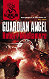 CHERUB: Guardian Angel: Book 14