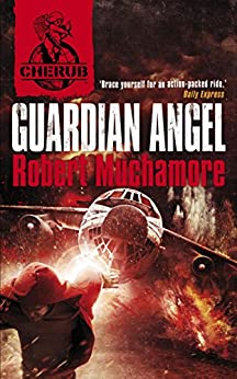 Guardian Angel: Book 14 (CHERUB 2) (English Edition)